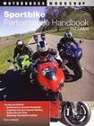 Sportbike Performance Handbook (Motorbooks Workshop) Cover Image