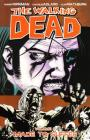 The Walking Dead Volume 8: Made to Suffer (Walking Dead (6 Stories) #8) Cover Image