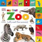 Tabbed Board Books: My First Zoo: Let's Meet the Animals! (My First Tabbed Board Book) Cover Image