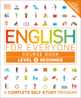English for Everyone: Level 2: Beginner, Course Book: A Complete Self-Study Program Cover Image