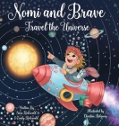 Nomi & Brave Travel the Universe Cover Image