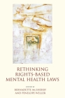 Rethinking Rights-Based Mental Health Laws Cover Image