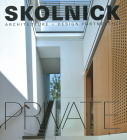 Skolnick Architecture + Design Partnership: Public/Private Cover Image