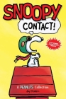 Snoopy: Contact!  (PEANUTS AMP! Series Book 5) (Peanuts Kids #5) Cover Image