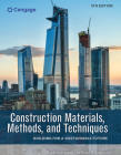 Construction Materials, Methods, and Techniques: Building for a Sustainable Future Cover Image