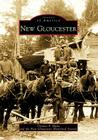 New Gloucester (Images of America (Arcadia Publishing)) Cover Image