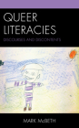 Queer Literacies: Discourses and Discontents Cover Image