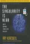 The Singularity Is Near: When Humans Transcend Biology Cover Image