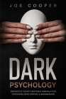 Dark psychology: Discover 37 Covert Emotional Manipulation Techniques, Mind Control & Brainwashing. Cover Image