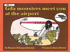 Gila Monsters Meet You at the Airport Cover Image