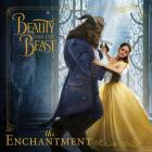 Beauty and the Beast: The Enchantment Cover Image