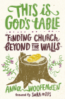 This Is God's Table: Finding Church Beyond the Walls Cover Image