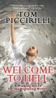 Welcome to Hell: A Working Guide for the Beginning Writer Cover Image