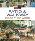 Patio & Walkway Ideas That Work (Taunton's Ideas That Work) Cover Image