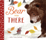 Bear Was There Cover Image