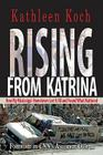 Rising from Katrina: How My Mississippi Hometown Lost It All and Found What Mattered Cover Image