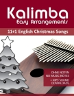 Kalimba Easy Arrangements - 11+1 English Christmas songs: Ohne Noten - No Music Notes + MP3-Sound Downloads Cover Image