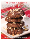 The Great Minnesota Cookie Book: Award-Winning Recipes from the Star Tribune's Holiday Cookie Contest Cover Image