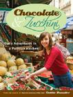 Chocolate & Zucchini: Daily Adventures in a Parisian Kitchen Cover Image