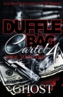 Duffle Bag Cartel 4: Loyal To No One Cover Image