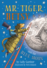 Mr. Tiger, Betsy, and the Blue Moon Cover Image