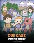 Due case piene d'amore: Una storia che parla di divorzio e separazione. Cover Image