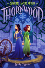 Thornwood (Sisters Ever After #1) Cover Image