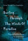 Surfing Through The Winds of Paradise Cover Image