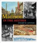 Madison in the Sixties Cover Image