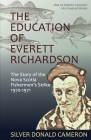 The Education of Everett Richardson: The Story of the Nova Scotia Fisherman's Strike, 1970-71 Cover Image