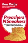 Preachersnsneakers: Authenticity in an Age of For-Profit Faith and (Wannabe) Celebrities Cover Image
