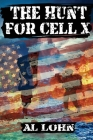 The Hunt for Cell-X Cover Image