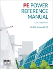 PPI PE Power Reference Manual, 4th Edition – Comprehensive Reference Manual for the Closed-Book NCEES PE Exam Cover Image