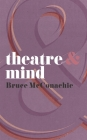 Theatre & Mind (Theatre and #33) Cover Image