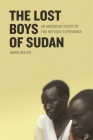 The Lost Boys of Sudan: An American Story of the Refugee Experience Cover Image