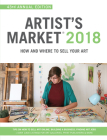 Artist's Market 2018: How and Where to Sell Your Art Cover Image