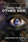 From the Other Side: Everyone has a story they will never tell Cover Image