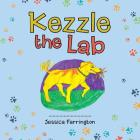 Kezzle the Lab Cover Image