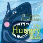 The Hungry Shark / El Tiburón Hambriento Cover Image