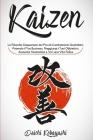 Kaizen: La Filosofia Giapponese dei Piccoli Cambiamenti Quotidiani: Potenzia il Tuo Business, Raggiungi i Tuoi Obbiettivi, Aum Cover Image