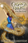 Crisanta Knight: Into the Gray Cover Image