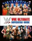 WWE Ultimate Superstar Guide, 2nd Edition Cover Image