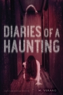 Diaries of a Haunting: Diary of a Haunting; Possession Cover Image