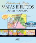 Mapas Bíblicos Antes y Ahora: Edición de Lujo Cover Image