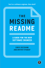 The Missing README: A Guide for the New Software Engineer Cover Image