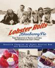 Lobster Rolls and Blueberry Pie: Three Generations of Recipes and Stories from Summers on the Coast of Maine Cover Image