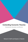 Contending Economic Theories: Neoclassical, Keynesian, and Marxian Cover Image