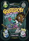 Goldilocks and the Three Vampires: A Graphic Novel (Far Out Fairy Tales) Cover Image