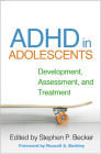 ADHD in Adolescents: Development, Assessment, and Treatment Cover Image