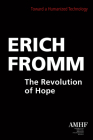 The Revolution of Hope: Toward a Humanized Technology Cover Image